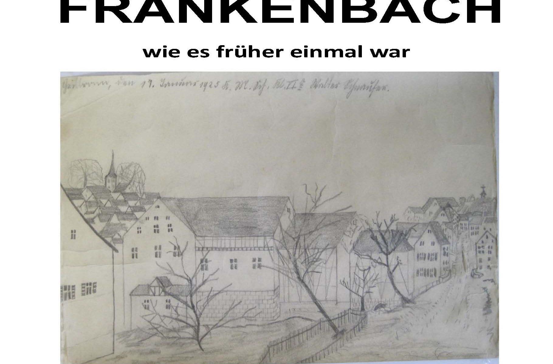 Frankenbach wie es früher einmal war